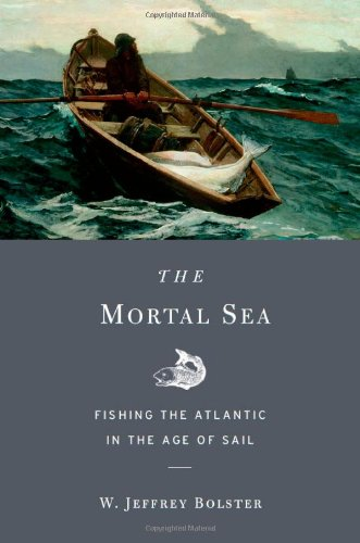 The Mortal Sea: Fishing The Atlantic In The Age Of Sail front-71231