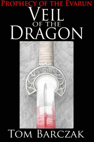 Veil of the Dragon (Prophecy of the Evarun Book 1)