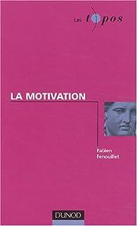La motivation par Fabien Fenouillet