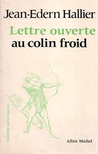 Lettre ouverte au colin froid (Collection Lettre ouverte) (French Edition)