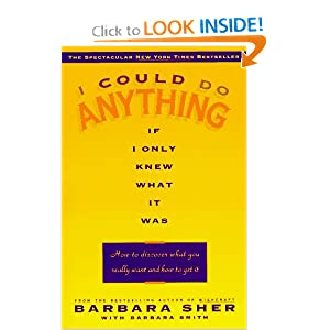 I Could Do Anything If Only I Knew What It Was - Barbara Sher,Barbara Smith