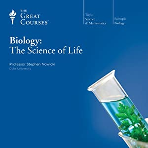 Biology: The Science of Life | [The Great Courses]