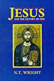 Jesus and the Victory of God: v. 1: Christian Origins and the Question of God (0281047170) by Wright, N. T.