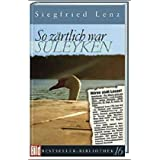 So zärtlich war Suleyken. Bild Bestseller Bibliothek Band 16