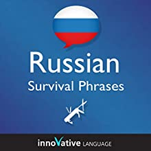 Learn Russian - Russian Survival Phrases: Lessons 1-25  by Innovative Language Learning Narrated by uncredited