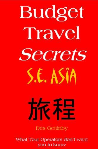 Budget Travel Secrets - S.E. Asia