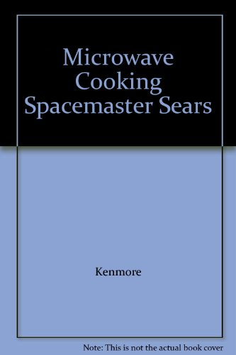 Microwave Cooking Spacemaster Sears