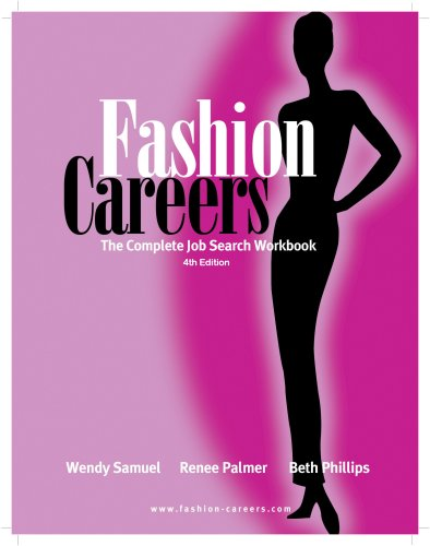 Fashion Careers: The Complete Job Search Workbook, 4th...