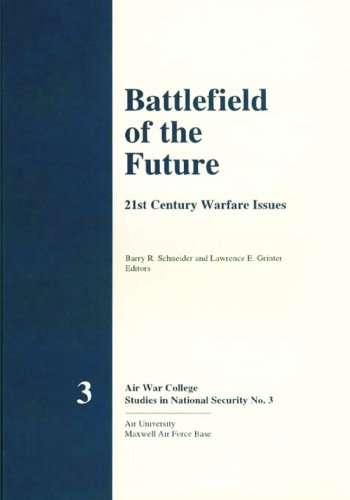 Battlefield of the Future - 21st Century Warfare Issues