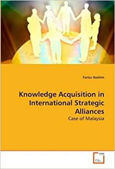 strategies of knowledge acquisition Empirical analysis of specific acquisition strategies offers limited insight, largely because of the wide variety of types and sizes of acquisitions and the lack of an objective way to classify them by strategy.