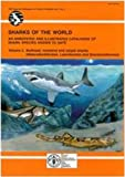 img - for Sharks of the World: An Annotated and Illustrated Catalogue of Sharks Species Known to Date (FAO Species Identification Guides For Fishery Purposes) (v. 2) book / textbook / text book