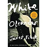 White Oleander (Oprah&#39;s Book Club Selection Ser. )
