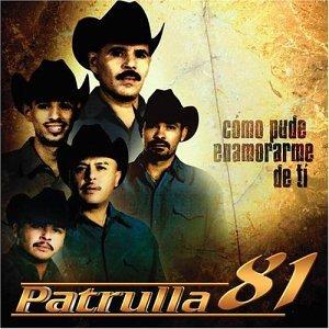 Patrulla 81 - Como Pude Enamorarme De Ti - Amazon.com Music