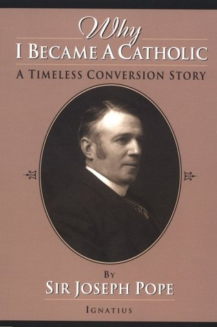 Why I Became a Catholic: A Timeless Conversion Story, JOSEPH, SIR POPE