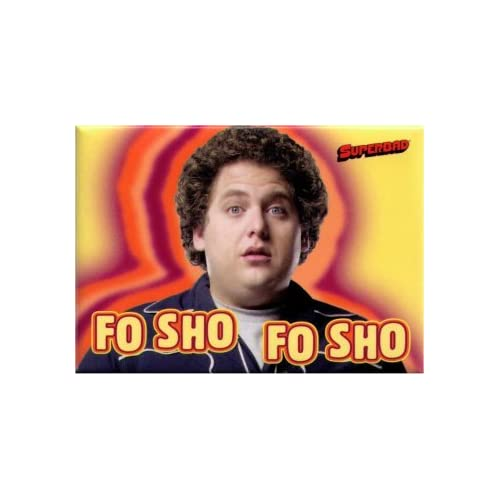 Amazon.com: Superbad Fo Sho Fo Sho Magnet SM2757: Refrigerator Magnets