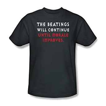 The Beatings Will Continue Until Morale Improves Funny T-Shirt Tee