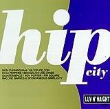 Hip City (Luv N' Haight) [US-Import] - Hip City