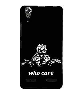Who cares 3D Hard Polycarbonate Designer Back Case Cover for Lenovo A6000 Plus :: Lenovo A6000+ :: Lenovo A6000