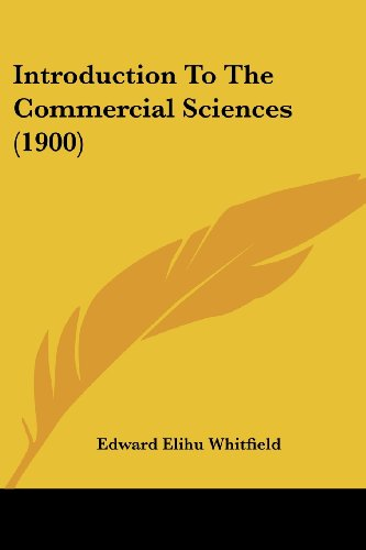 Introduction to the Commercial Sciences (1900)