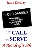 img - for The Call to Serve: A Particle of Faith book / textbook / text book