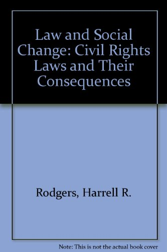 Law and Social Change CIVIL Rights and Their Consequences PDF