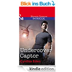 Undercover Captor (Mills & Boon Intrigue) (Shadow Agents: Guts and Glory - Book 1)