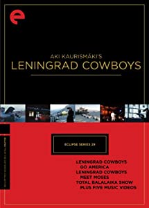 Aki Kaurismaki's Leningrad Cowboys: Eclipse Series 29 (Leningrad Cowboys Go America/ Leningrad Cowboys Meet Moses/ Total Balalaika Show, Plus Five Music Videos) (Criterion)