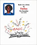 Magic Words - Book 2 in a Series by Patches The Storyteller