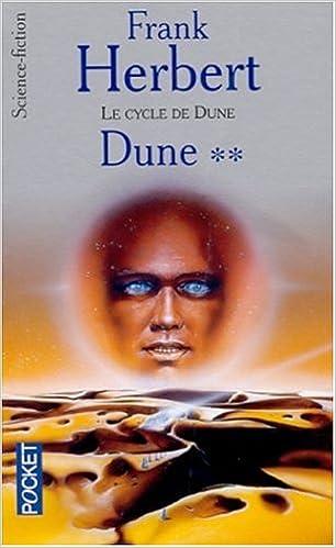DUNE - LE CYCLE DE DUNE (Tome 2) DUNE de Frank Herbert 415ZRY7SAGL._SX304_BO1,204,203,200_