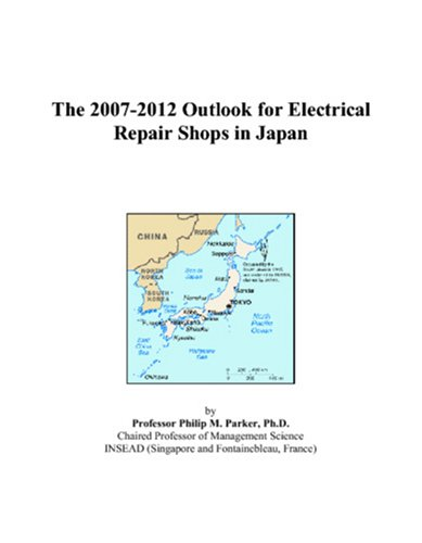 The 2007-2012 Outlook for Electrical Repair Shops in Japan