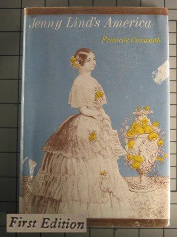 Jenny Lind's America, FRANCES CAVANAH