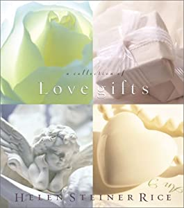A Collection of Love Gifts Barbour Books and Helen Steiner Rice