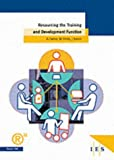 img - for Resourcing the Training and Development Function (IES Report) book / textbook / text book