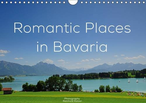 Romantic Places In Bavaria (Wall Calendar 2016 DIN A4 Landscape): A picturesque trip through the south of Germany (Monthly calendar, 14 pages) (Calvendo Places)