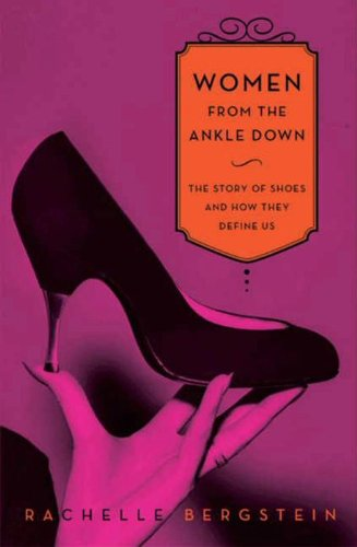 women-from-the-ankle-down-the-story-of-shoes-and-how-they-define-us