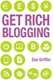 Get Rich Blogging