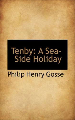 Tenby: A Sea-Side Holiday