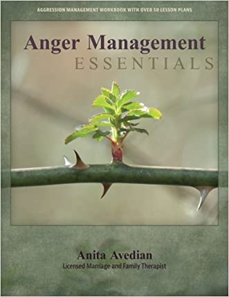 Anger Management Essentials: A Workbook for People to Manage their Aggression