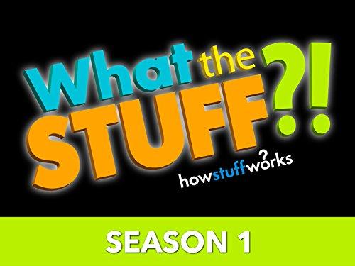 What the Stuff?! - Season 1