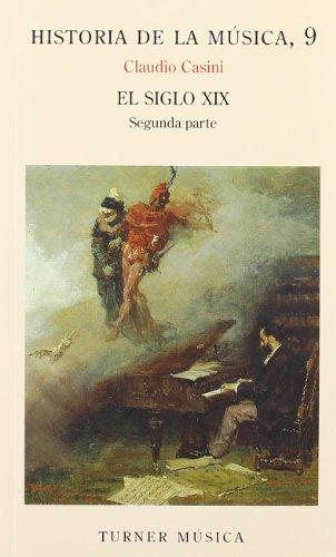 Historia de la música: 9. El siglo XIX  Parte II - Libro