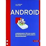 """Android: Anwendungen f�r das Handy-Betriebssystem erfolgreich programmierenvon """"Heiko Mosemann"""""""