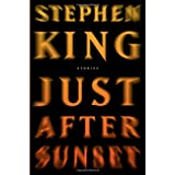 Just After Sunset: Stories ~ Stephen King