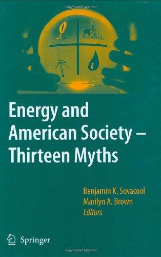 Energy And American Society Thirteen Myths