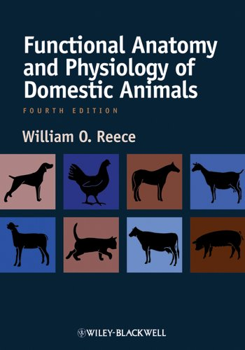 William O. Reece - Functional Anatomy and Physiology of Domestic Animals