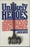 Unlikely Heroes (0671250647) by Jack bass