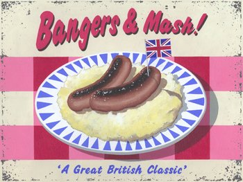 Bangers and Mash Metal Sign, Traditional British Food Kitchen Decor