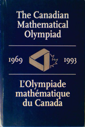 The Canadian Mathematical Olympiad 1969-1993