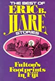 Fulton's footprints in Fiji (The Best of Eric B. Hare stories) (0816305838) by Hare, Eric B