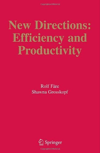 New Directions: Efficiency and Productivity (Studies in...