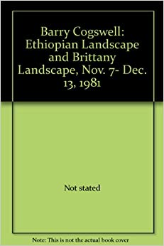 Barry Cogswell: Ethiopian Landscape and Brittany Landscape, Nov. 7